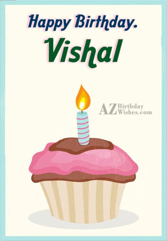 Happy Birthday Vishal - AZBirthdayWishes.com