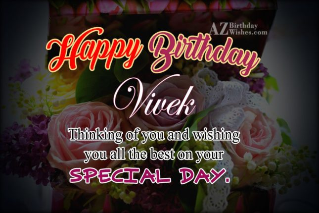Happy Birthday Vivek - AZBirthdayWishes.com