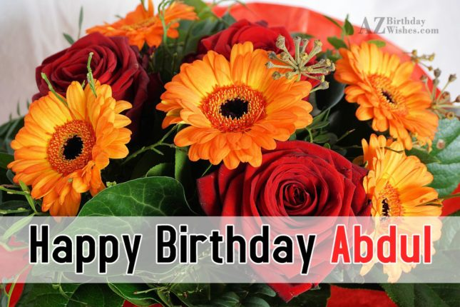 Happy Birthday Abdul - AZBirthdayWishes.com