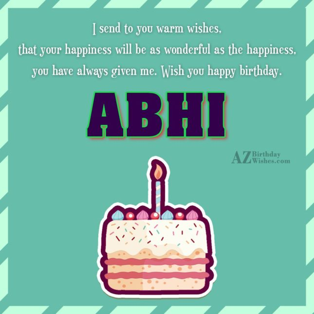 Happy Birthday Abhi - AZBirthdayWishes.com