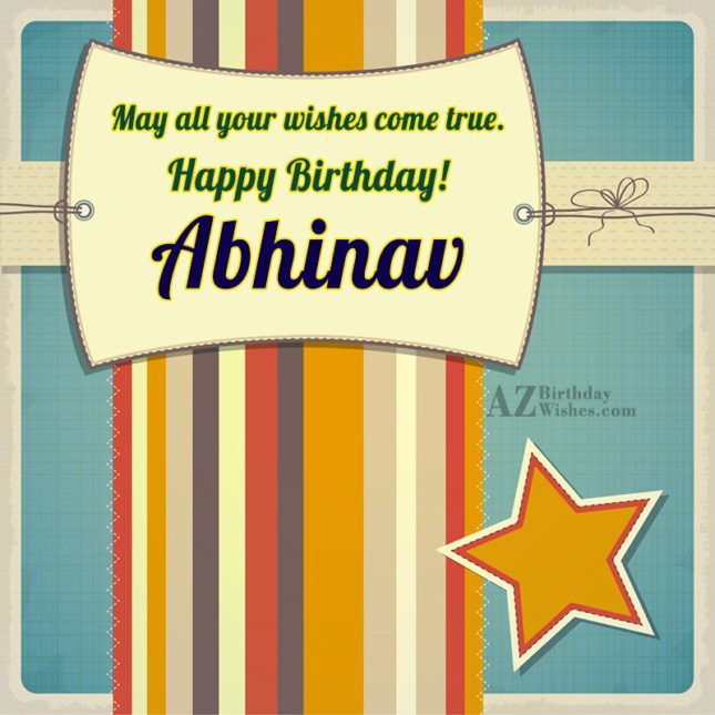 Happy Birthday Abhinav - AZBirthdayWishes.com