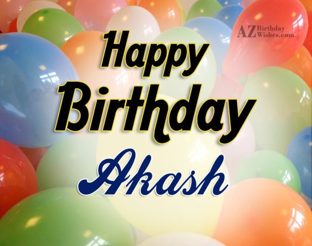 Happy Birthday Akash - AZBirthdayWishes.com