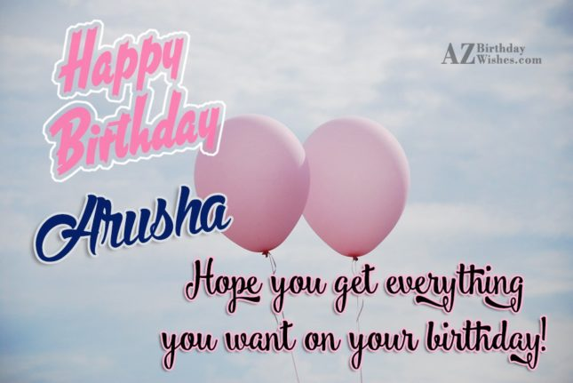 Happy Birthday Arusha - AZBirthdayWishes.com