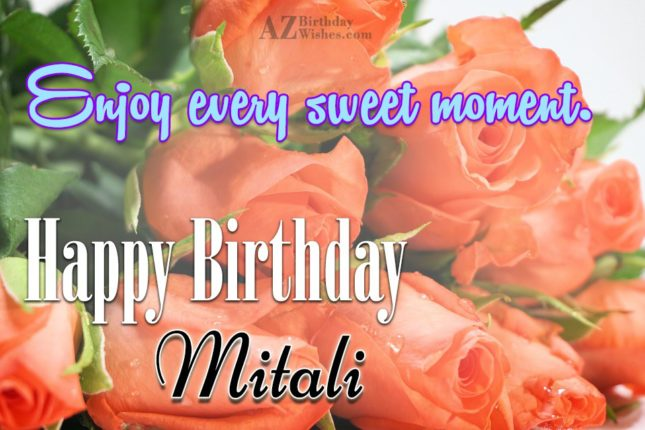 Happy Birthday Mitali - AZBirthdayWishes.com