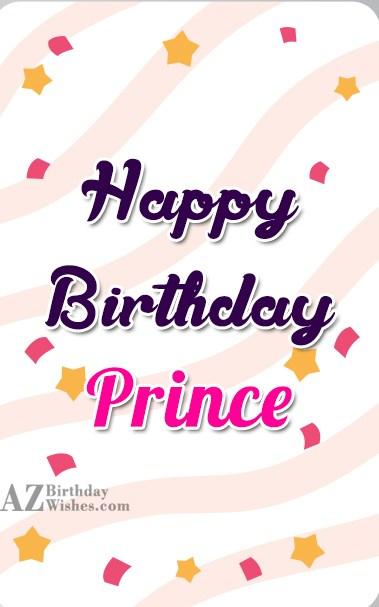 Happy Birthday Prince - AZBirthdayWishes.com