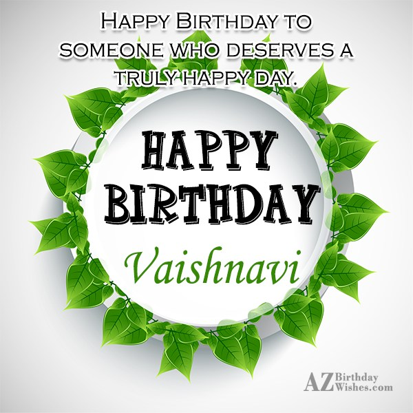 Happy Birthday Vaishnavi - AZBirthdayWishes.com