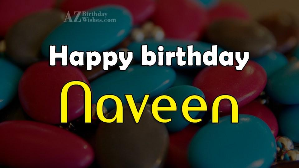 Happy Birthday Naveen