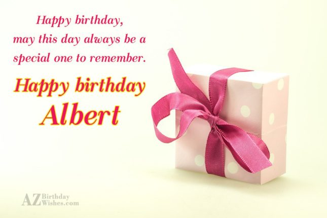 Happy Birthday Albert - AZBirthdayWishes.com