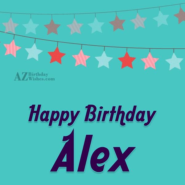 Happy Birthday Alex - AZBirthdayWishes.com