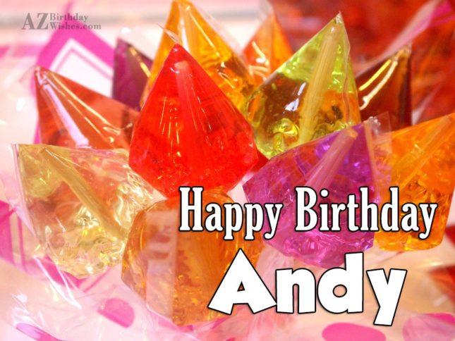 Happy Birthday Andy - AZBirthdayWishes.com