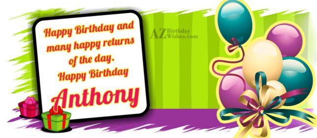 Happy Birthday Anthony - AZBirthdayWishes.com