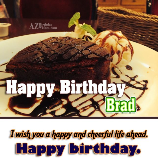 Happy Birthday Brad - AZBirthdayWishes.com