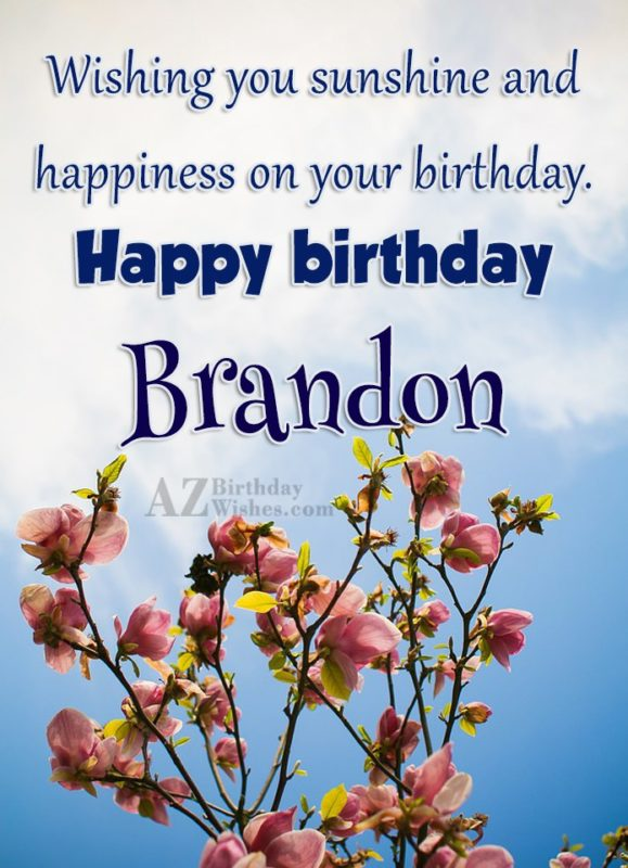 Happy Birthday Brandon - AZBirthdayWishes.com