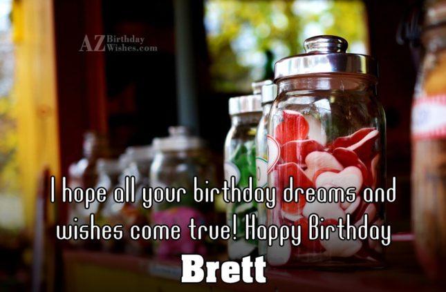 Happy Birthday Brett - AZBirthdayWishes.com