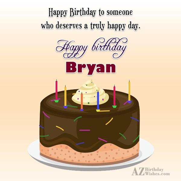 Happy Birthday Bryan - AZBirthdayWishes.com