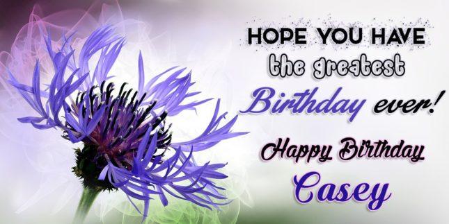 Happy Birthday Casey - AZBirthdayWishes.com