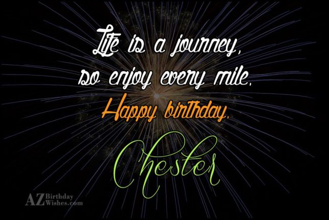 Happy Birthday Chester - AZBirthdayWishes.com