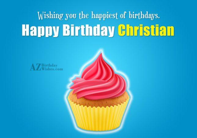 Happy Birthday Christian - AZBirthdayWishes.com