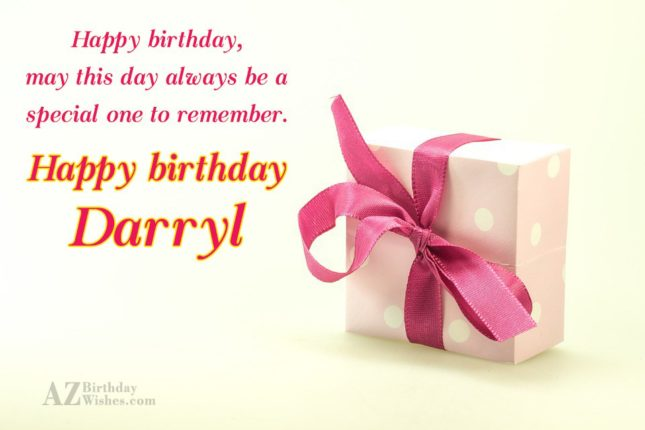 Happy Birthday Darryl - AZBirthdayWishes.com