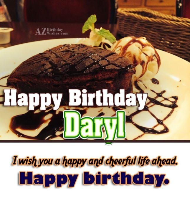 Happy Birthday Daryl - AZBirthdayWishes.com