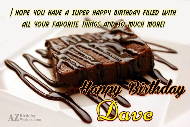 Happy Birthday Dave - AZBirthdayWishes.com