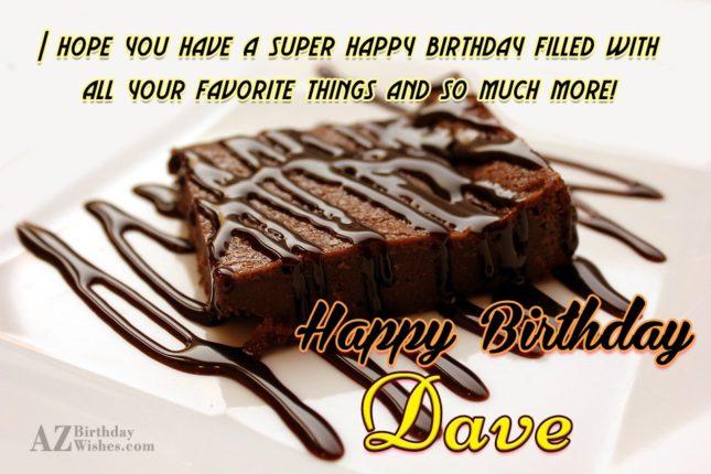 Happy Birthday Dave - AZBirthdayWishes.com
