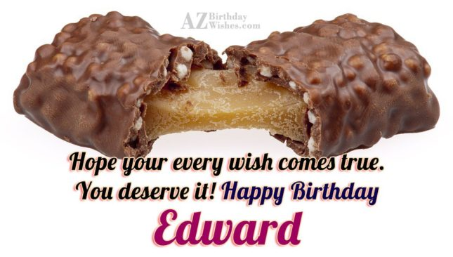 Happy Birthday Edward - AZBirthdayWishes.com