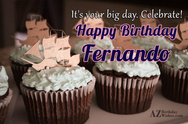 Happy Birthday Fernando - AZBirthdayWishes.com