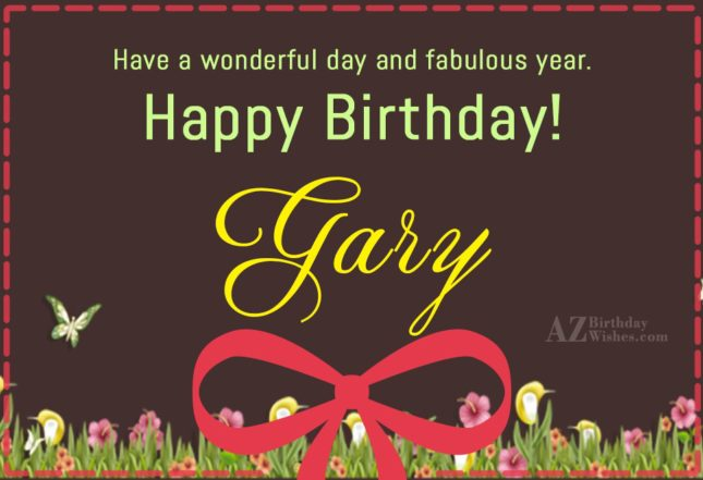 Happy Birthday Gary - AZBirthdayWishes.com