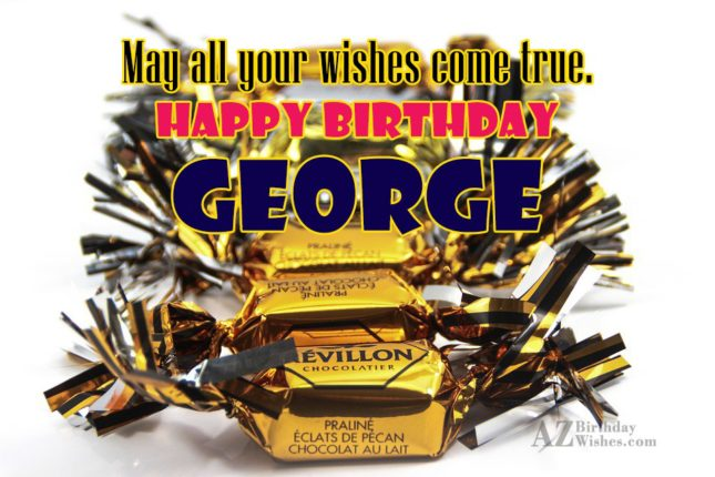Happy Birthday George - AZBirthdayWishes.com