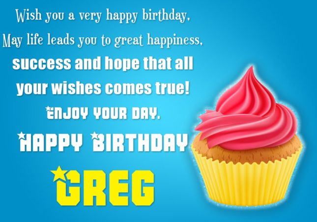 Happy Birthday Greg - AZBirthdayWishes.com
