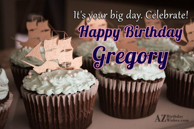 Happy Birthday Gregory - AZBirthdayWishes.com