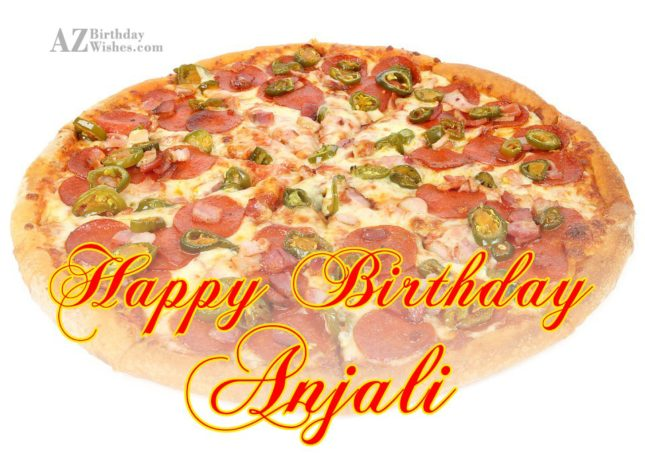 Happy Birthday Anjali - AZBirthdayWishes.com