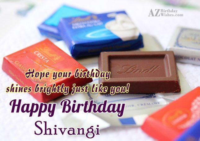 Happy Birthday Shivangi - AZBirthdayWishes.com
