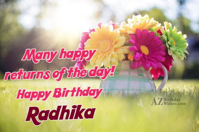 Happy Birthday Radhika - AZBirthdayWishes.com