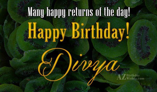 Happy Birthday Divya - AZBirthdayWishes.com