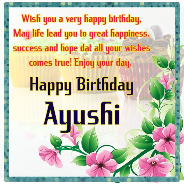 Happy Birthday Ayushi - AZBirthdayWishes.com