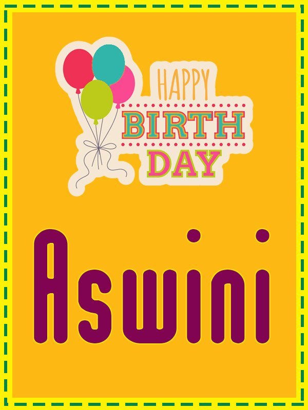 Happy Birthday Aswini - AZBirthdayWishes.com
