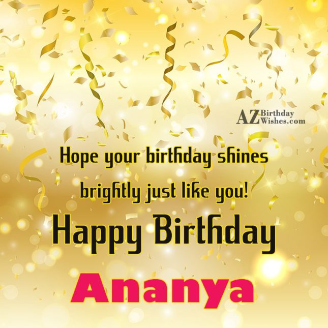 Happy Birthday Ananya - AZBirthdayWishes.com