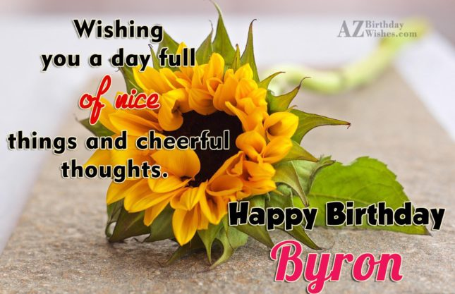 Happy Birthday Byron - AZBirthdayWishes.com