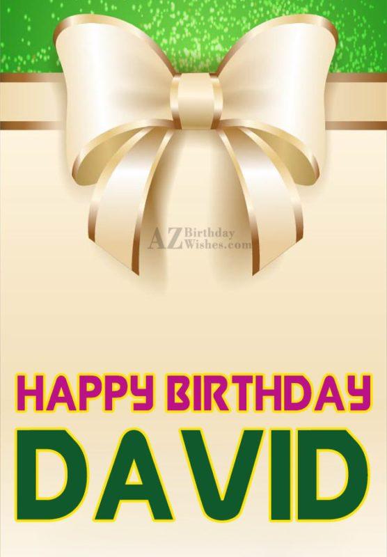 Happy Birthday Wishes For Friend Happy Birthday David