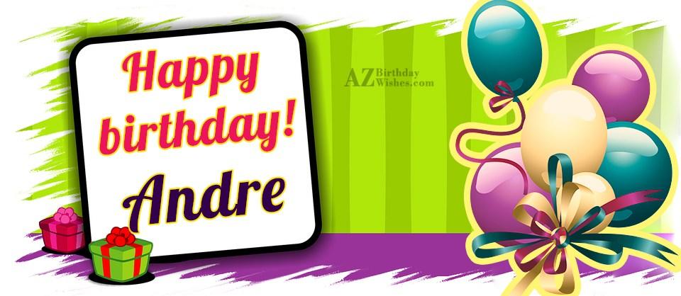 happy birthday andre