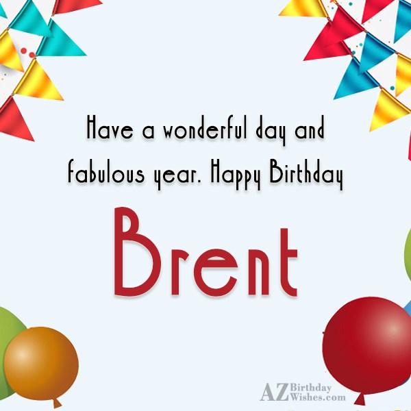 Happy Birthday Brent
