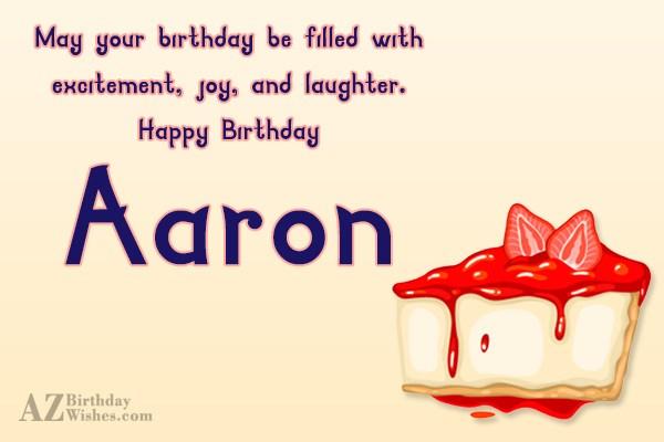 Happy Birthday Aaron - AZBirthdayWishes.com