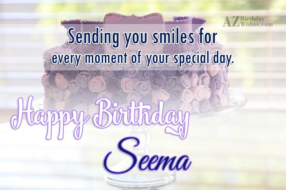 Happy Birthday Seema
