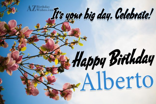 Happy Birthday Alberto - AZBirthdayWishes.com