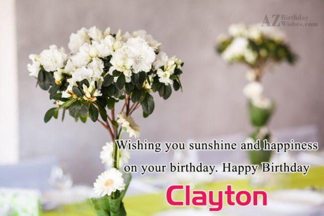 Happy Birthday Clayton - AZBirthdayWishes.com