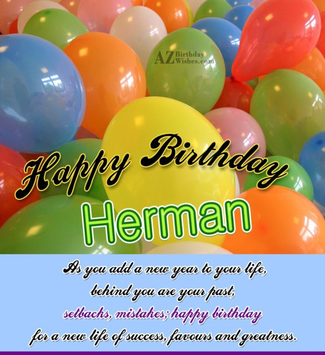 Happy Birthday Herman - AZBirthdayWishes.com