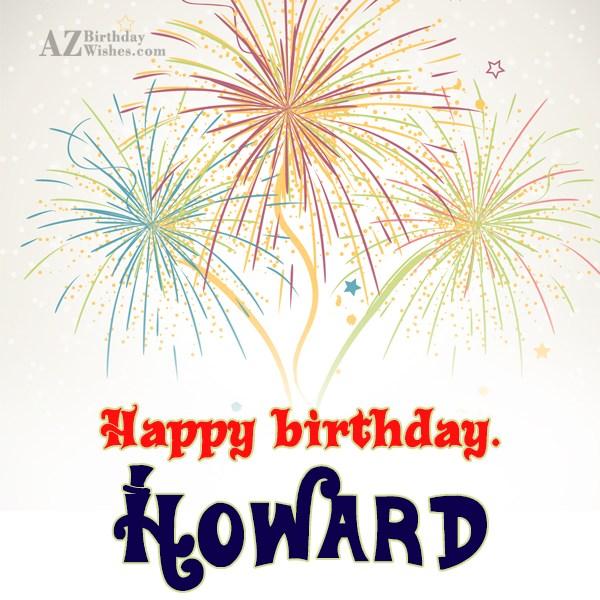 Happy Birthday Howard - AZBirthdayWishes.com