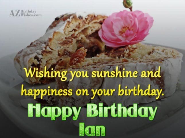 Happy Birthday Ian - AZBirthdayWishes.com